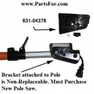 631-04378 Remington Polesaw bracket kit from MTD @ www.PartsFor.com